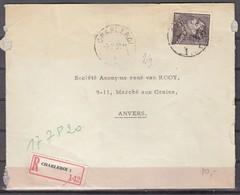 Aangetekende Brief Van Charleroi L1L Naar Anvers - 1936-51 Poortman