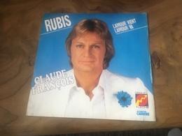 166/ CLAUDE FRANCOIS RUBIS L AMOUR VIENT L AMOUR VA - Reggae