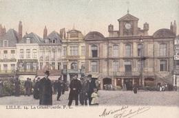 LILLE / La Grand'garde - Lille