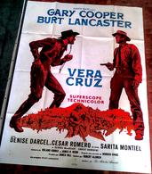 AFFICHE CINE ORIG VERA CRUZ (Aldrich/1954) BURT LANCASTER GARY COOPER 120X160 - Posters