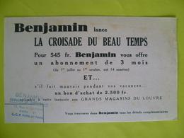 Buvard  BENJAMIN Lance La Croisade Du Beau Temps ( Magasin Du Louvre) - Buvards, Protège-cahiers Illustrés