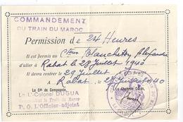 PERMISSION DE 24HEURES-COMMANDEMENT  DU TRAIN DU MAROC- RABAT 1940  SIGNE L-COL DUGUA - Documents