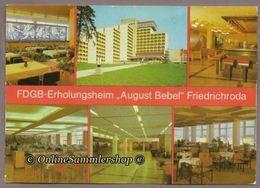 "BRD - AK - FDGB-Erholungsheim ""August Bebel"" Friedrichroda - Friedrichroda"