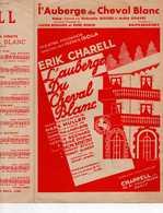 CAF CONC OPÉRETTE REVUE PARTITION L'AUBERGE DU CHEVAL BLANC 1930 ILL KRAMER BENATZKY RISTORI GOAVEC - Music & Instruments