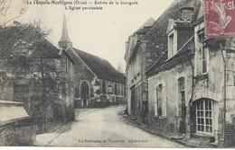 61 Orne La Chapelle Montligeon Entrée De La Bourgade L'Eglise Paroissiale CPA TBE - Frankreich