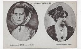 ARLES - N° 78 - ARLESIENNE DU XVIIIe SIECLE PAR REATTU ET ARLESIENNE DE NOS JOURS - CPA NON VOYAGEE - Arles