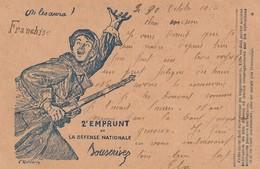 Rare Carte Postale Correspondance Militaire Franchise Militaire Poilu 2 ème Emprunt - 1914-18