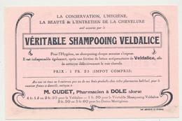 Buvard 18.6 X 12.1 Le Shampooing VELDALICE Est Chez M OUDET Pharmacien à Dole Jura  LES GRAINS MORTIGENES* - Perfume & Beauty