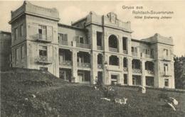 GRUSS AUS ROHITSCH SAUERBRUNN HOTEL ERZHERZOG JOHANN - Slovénie