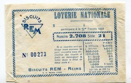 Billet Loterie Nationale  REIMS  : Biscuits  REM   1934  A   VOIR  !!! - Lottery Tickets