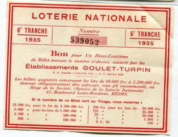 Billet Loterie Nationale : GOULET TURPIN  à Reims  1935    A   VOIR  !!! - Lottery Tickets