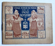 Mini Album Cacao Bensdorp N°27 Rotterdam La Haye Den Haag 's-Gravenhage Scheveningen Voyage Autour Du Monde - Chocolate