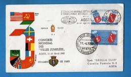 1960 GROLLA CLUB. ANNULLO SPECIALE - 3° CONGRESSO MONDIALE CITTA' GEMELLATE/AOSTA - BUSTA UFFICIALE  Vedi Descrizione. - F.D.C.
