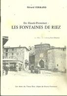 04 RIEZ LIVRET LES FONTAINES DE RIEZ GERARD FERRAND ALPES DE HAUTE PROVENCE - Old Paper