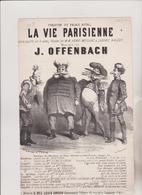 (GEO) LA VIE PARISIENNE , Couplet Du Major , Musique J OFFENBACH , Ilustration CHAM - Scores & Partitions