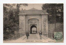 - CPA LONGWY-HAUT (54) - Porte De France 1907 - - Longwy