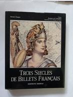 """MONNAIE & BILLETS LIVRE """" TROIS SIÈCLES DE BILLETS FRANÇAIS """" EDIT. HERVAS 1990 AUTEUR MICHEL DASPRE - Livres & Logiciels"""