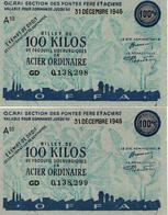 BILLET MATIERE CENT KILOS ACIER 1946 TICKET RATIONNEMENT ECONOMIE GUERRE - France
