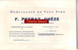 Carte De PEYRAT-CHEZE Vins Fins - LIBOURNE 33 - Scans  Recto-verso - Visiting Cards