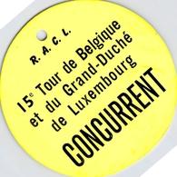 Ticket Entrée Concurrent 15 è Tour De Belgique Et Du Grand Duché De Luxembourg R A C L SPORT AUTO - Tickets - Vouchers