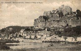 ENVIRONS DE SARLAT  CHATEAU ET VILLAGE DE BEYNAC - Sarlat La Caneda