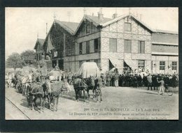 CPA - Gare De LA ROCHELLE, Le 5 Août 1914 - Le Drapeau Du 123è Décoré De Fleurs Passe Au Milieu Des Acclamations - La Rochelle