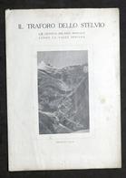 Storia Locale - Progetto Direttissima Genova-Monaco E Traforo Dello Stelvio 1925 - Libri, Riviste, Fumetti