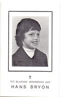 Devotie - Doodsprentje Overlijden - Hans Bryon - Diksmuide 1968 - Ongeval - Brugge 1977 - Obituary Notices