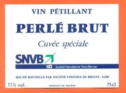étiquette De Vin Pétillant Perlé Brut Cuvée Speciale SNVB Banque Varin Bernier à Bruley- 75 Cl - Autres