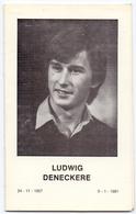 Devotie - Doodsprentje Overlijden - Ludwig Deneckere - Poperinge 1957 - Ongeval Veurne 1981 - Obituary Notices
