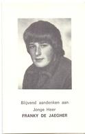 Devotie - Doodsprentje Overlijden - Franky De Jaegher - Oostende 1968 - Ongeval Ichtegem 1985 - Obituary Notices