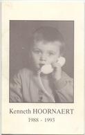 Devotie - Doodsprentje Overlijden - Kenneth Hoornaert - Menen 1988 - 1993 - Obituary Notices