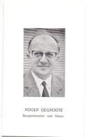 Devotie - Doodsprentje Overlijden - Burgemeester Moen Roger Degroote - Deerlijk 1927 - Moen 1971 - Obituary Notices