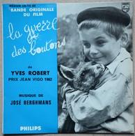 Vinyle 45 T BO Film La Guerre Des Boutons Yves Robert Musique José Berghmans - Soundtracks, Film Music
