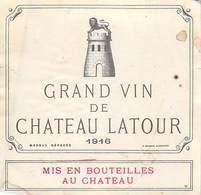 ETIQUETTE De VIN   GRAND VIN De Château LATOUR 1916 (Pauillac Haut Médoc BORDEAUX) -ETAT = Voir Description - Bordeaux