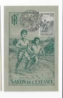 Carte Maximum 1946 Salon De L'enfance - Cartes-Maximum