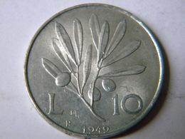 ITALIE - 10 LIRE 1949.R. - 1946-… : Republic