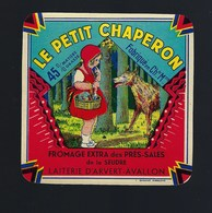 """étiquette Fromage  Le Petit Chaperon Laiterie D'Avert Avallon  Charente Maritime  """"chaperon Rouge, Loup"""" - Quesos"""