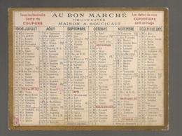 1908 CALENDRIER BON MARCHE MAISON BOUSICAUT B654 - Calendars