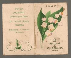 1940 CALENDRIER LE MUGUET DE CHERAMY OFFERT PAR LOUISETTE COIFFEUSE  TOULOUSE  B656 - Calendars