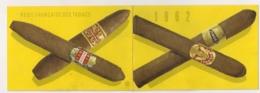 1962 CALENDRIER DE LA REGIE FRANCAISE DES TABACS CIGARES   B657 - Documents
