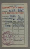 1947 CARTE DES ECONOMATS DE L'ARMEE / AUTORISATION ACHAT / C.A.R. MARSEILLE      B664 - Documents