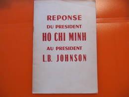 VIETNAM - REPONSE DE HO CHI MINH A JOHNSON - HANOÏ - EDITIONS EN LANGUES ETRANGERES 1967 - Histoire