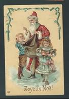 Joyeux Noël. Belle Carte Gaufrée, Dorée. Père Noël, Enfans, Jouets. Litho EAS.  2 Scans. - Autres