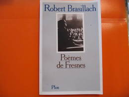 ROBERT BRASILLACH - POEMES DE FRESNES - PLON - 1983 - Poésie