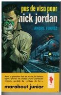 PAS DE VISA POUR  NICK JORDAN  Par André Fernez  N° 208 - Marabout Junior