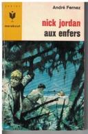 NICK JORDAN AUX ENFERS  Par André Fernez     N°  337 - Marabout Junior
