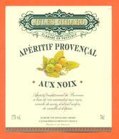 étiquette D'apéritif Provençal Aux Noix Jules Girard à Jonquières En Provence - 70 Cl - Sonstige