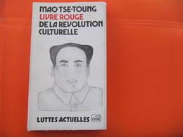 CHINE - MAO TSE TOUNG - LIVRE ROUGE DE LA REVOLUTION CULTURELLE -  EDITIONS LA TAUPE 1971 - Histoire