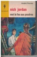 NICK JORDAN MET LE FEU AUX POUDRES   Par André Fernez     N°  284 - Marabout Junior